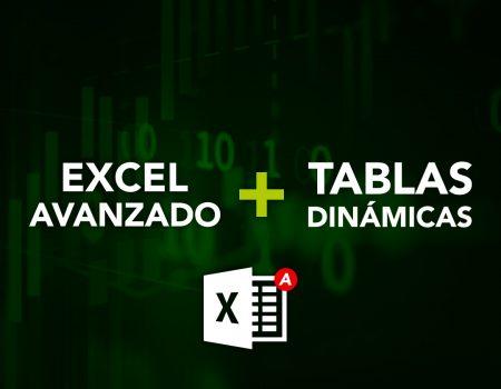Excel Avanzado + Tablas Dinámicas