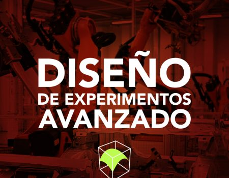 Diseño de Experimentos Avanzado